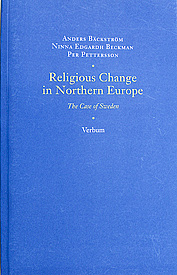 Religious Change in Northern Europe. The Case of Sweden.