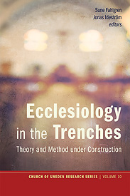 Ecclesiology in the Trenches: Theory and Method under Construction