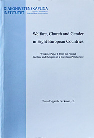 Welfare, Church and Gender in Eight European Countries. Working Paper 1 from the project Welfare and Religion in a European Perspective.
