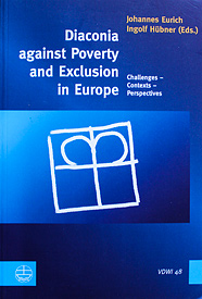 Diaconia against Poverty and Exclusion in Europe: Challenges, Contexts, Perspectives.