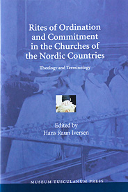 Rites of Ordination and Commitment in the Churches of the Nordic Countries: Theology and Terminology.