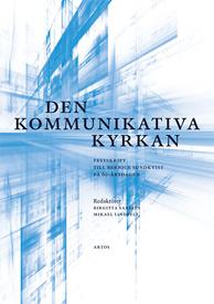 Den kommunikativa kyrkan: Festskrift till Bernice Sundkvist på 60-årsdagen
